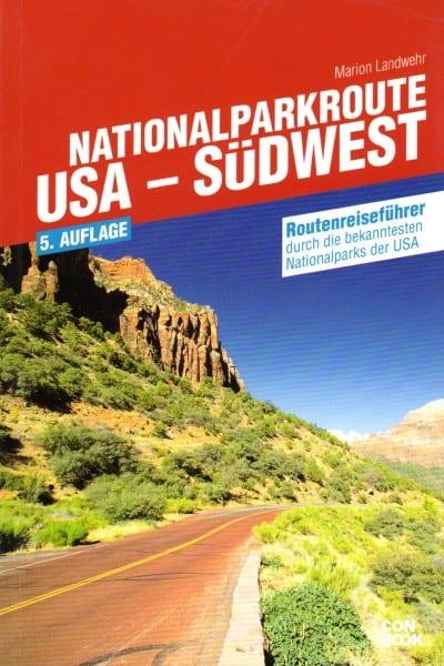 Routenreiseführer durch die bekanntesten Nationalparks der USA