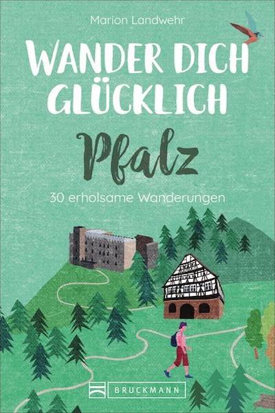 Wander dich glücklich - Pfalz 30 erholsame Wanderungen. 1. Auflage. Großformatiges Paperback. Klappenbroschur. erscheint sehr bald :-)